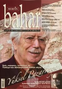 Berfin Bahar Aylık Kültür Sanat ve Edebiyat Dergisi Yıl: 23 Sayı: 240 Şubat 2018