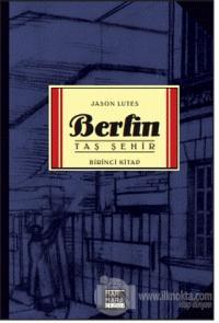 Berlin - Taş Şehir Birinci Kitap %25 indirimli Jason Lutes