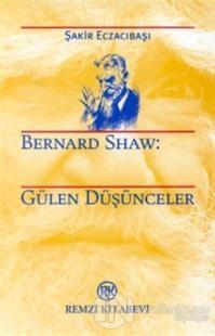 Bernard Shaw: Gülen Düşünceler
