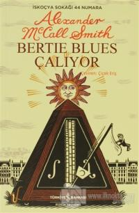 Bertie Blues Çalıyor