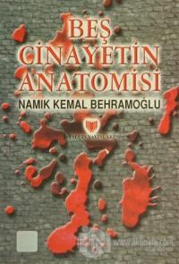 Beş Cinayetin Anatomisi (1. Hamur)