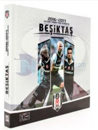 Beşiktaş 2016-2017 Sezon Taraftar Albümü ve Futbolcu Kartları - Özel Seri