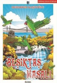 Beşiktaş Masalı