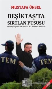 Beşiktaş'ta Sırtlan Pususu