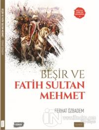 Beşir ve Fatih Sultan Mehmet