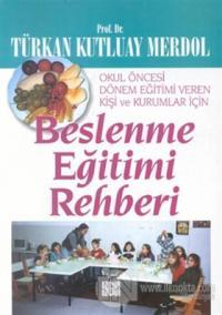 Beslenme Eğitimi Rehberi