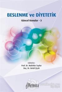 Beslenme ve Diyetetik Güncel Konular - 3