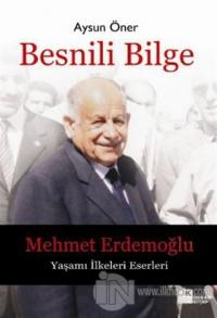 Besnili Bilge - Mehmet Erdemoğlu