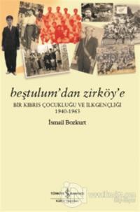 Beştulum'dan Zirköy'e %23 indirimli İsmail Bozkurt