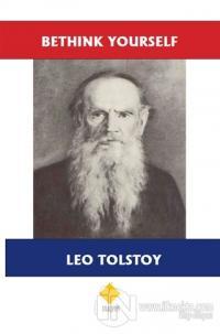 Bethink Yourself Lev Nikolayeviç Tolstoy
