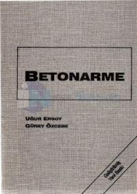 BetonarmeTemel İlkeler TS - 500 - 2000 ve Türk Deprem Yönetmeliğine ( 1998 ) Göre Hesap