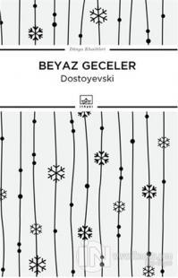Beyaz Geceler %50 indirimli Fyodor Mihayloviç Dostoyevski