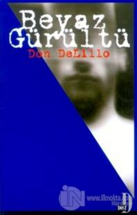 Beyaz Gürültü %20 indirimli Don DeLillo