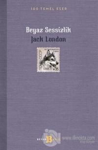 Beyaz Sessizlik Jack London