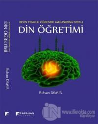 Beyin Temelli Öğrenme Yaklaşımına Dayalı Din Öğretimi