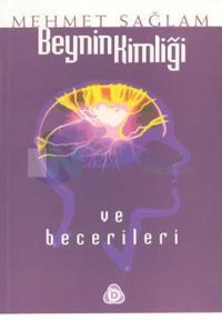 Beynin Kimliği ve Becerileri
