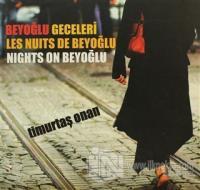 Beyoğlu Geceleri / Les Nuits de Beyoğlu - Nights On Beyoğlu