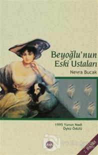 Beyoğlu'nun Eski Ustaları