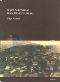 Beypazarı'ndaki Türk Devri Yapıları