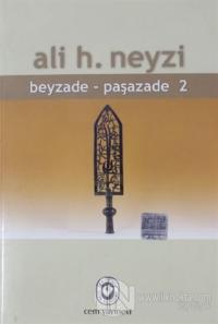 Beyzade - Paşazade 2