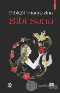 Bibi Sana (Ciltli)