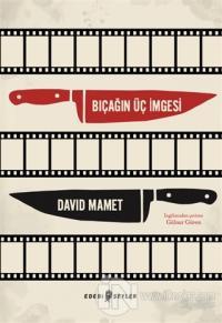 Bıçağın Üç İmgesi