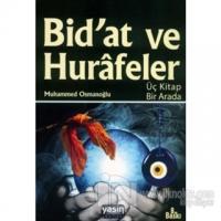 Bidat ve Hurafeler Muhammed Osmanoğlu