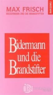 Bidermann ile Kundakçılar Bidermann und die Brandstifter