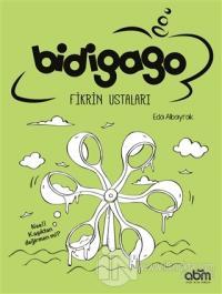 Bidigago Fikrin Ustaları