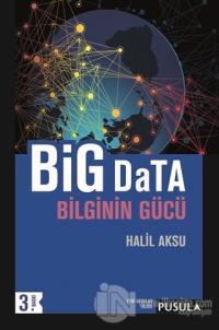 Big Data-Bilginin Gücü