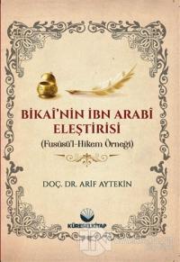 Bikai'nin İbn Arabi Eleştirisi