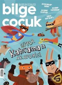 Bilge Çocuk Dergisi Sayı: 43 Mart 2020