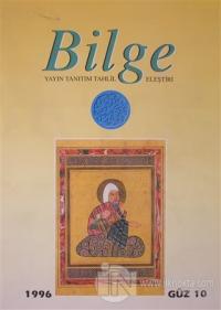 Bilge Dergisi Yıl: 1996 Güz: 10