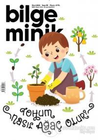 Bilge Minik Dergisi Sayı: 55 Mart 2021 Kolektif