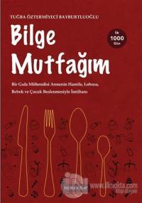 Bilge Mutfağım - 2