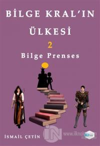 Bilge Prenses - Bilge Kral'ın Ülkesi 2