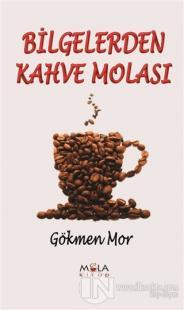 Bilgelerden Kahve Molası