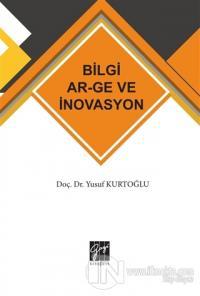 Bilgi AR-GE ve İnovasyon Yusuf Kurtoğlu