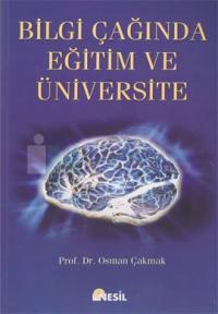 Bilgi Çağında Eğitim ve Üniversite