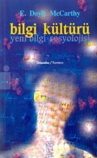 Bilgi Kültürü/Yeni Bilgi Sosyolojisi