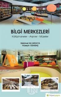 Bilgi Merkezleri Mehmet Ali Akkaya
