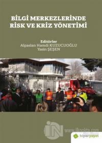 Bilgi Merkezlerinde Risk ve Kriz Yönetimi
