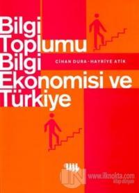 Bilgi Toplumu, Bilgi Ekonomisi ve Türkiye