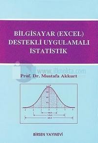 Bilgisayar (Excel) Destekli Uygulamalı İstatistik