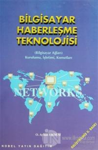 Bilgisayar Haberleşme Teknolojisi (Bilgisayar Ağları, Kurulumu, İşletimi, Komutları)