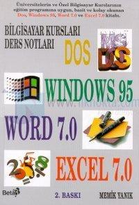 Bilgisayar Kursları Ders Notları Dos Windows 95 Word7.0 Excel 7.0
