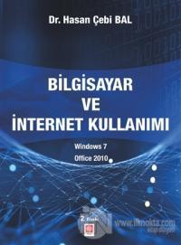 Bilgisayar ve İntenet Kullanımı Hasan Çebi Bal