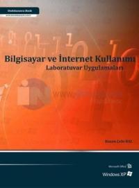 Bilgisayar ve İnternet Kullanımı Laboratuvar Uygulamaları 19. baskı