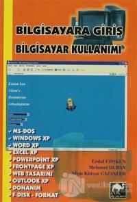 Bilgisayara Giriş Bilgisayar Kullanımı