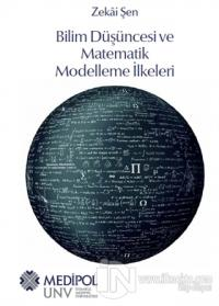 Bilim Düşüncesi ve Matematik Modelleme İlkeleri